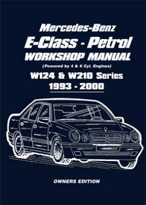 Mercedes-Benz E-Class - Petrol Workshop Manual