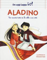 Aladino da Le Mille e una notte. Ediz. a colori