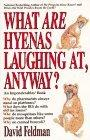 What Are Hyenas Laughing At Anyway?