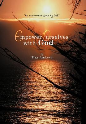 Empower Ourselves With God