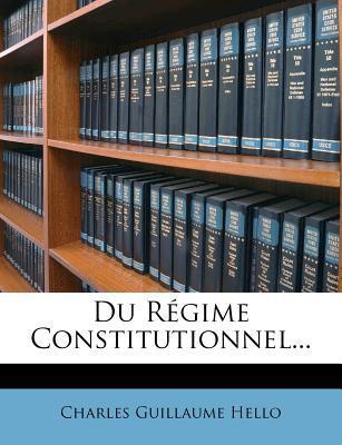 Du R Gime Constitutionnel.
