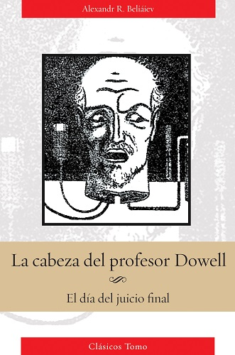 La cabeza del profesor Dowell; El día del juicio final