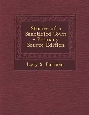 Stories of a Sanctified Town