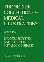 The Netter Collection of Medical Illustrations - Endocrine System