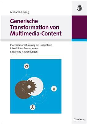 Generische Transformation Von Multimedia-content