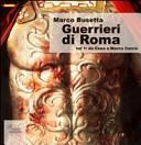 Guerrieri di Roma. A...