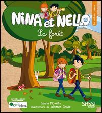 Nina et Nello. La forêt