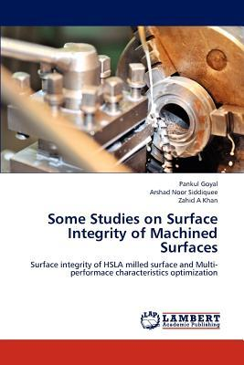 Some Studies on Surface Integrity of Machined Surfaces