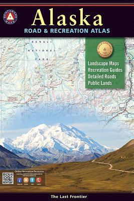 Benchmark Alaska Road & Recreation Atlas