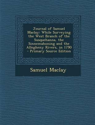 Journal of Samuel Maclay