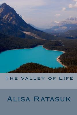 The Valley of Life