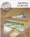 500 tricks: materiali e finiture