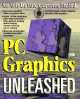 PC Graphics Unleashed/Book and Cd-Rom