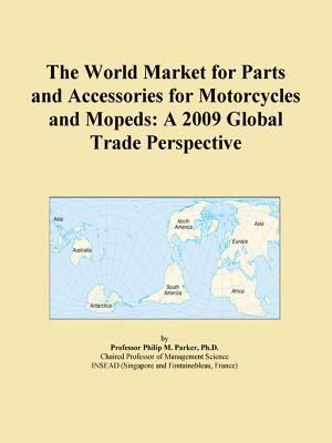 The World Market for Parts and Accessories for Motorcycles and Mopeds