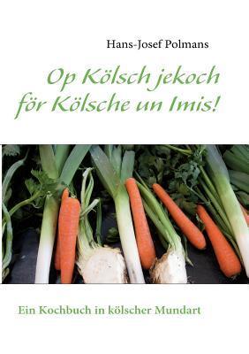 Op Kölsch jekoch för Kölsche un Imis!