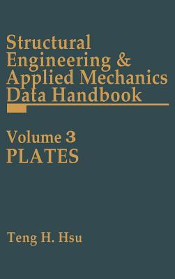 Structural Engineering and Applied Mechanics Data Handbook, Volume 3
