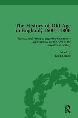 The History of Old Age in England, 1600-1800, Part II vol 5