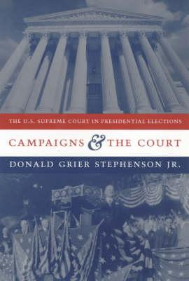 Campaigns and the Court