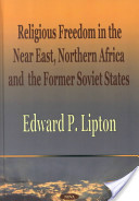 Religious Freedom in the Near East, Northern Africa and the Former Soviet States
