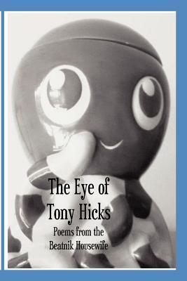 The Eye of Tony Hicks