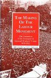 The making of the labour movement