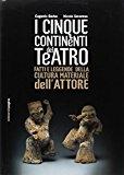 I cinque continenti del teatro