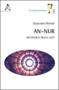 An-Nur. Metafisica della luce
