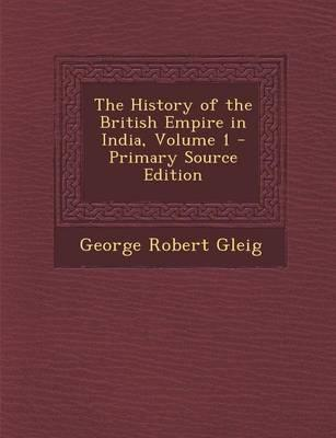 The History of the British Empire in India, Volume 1