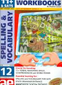 Spelling and Vocabulary Workbook 12