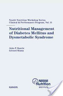 Nutritional Management of Diabetes Mellitus and Dysmetabolic Syndrome