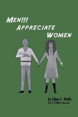 Men!!! Appreciate Women