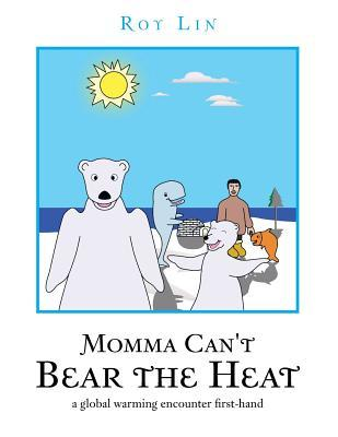 Momma Can't Bear the Heat