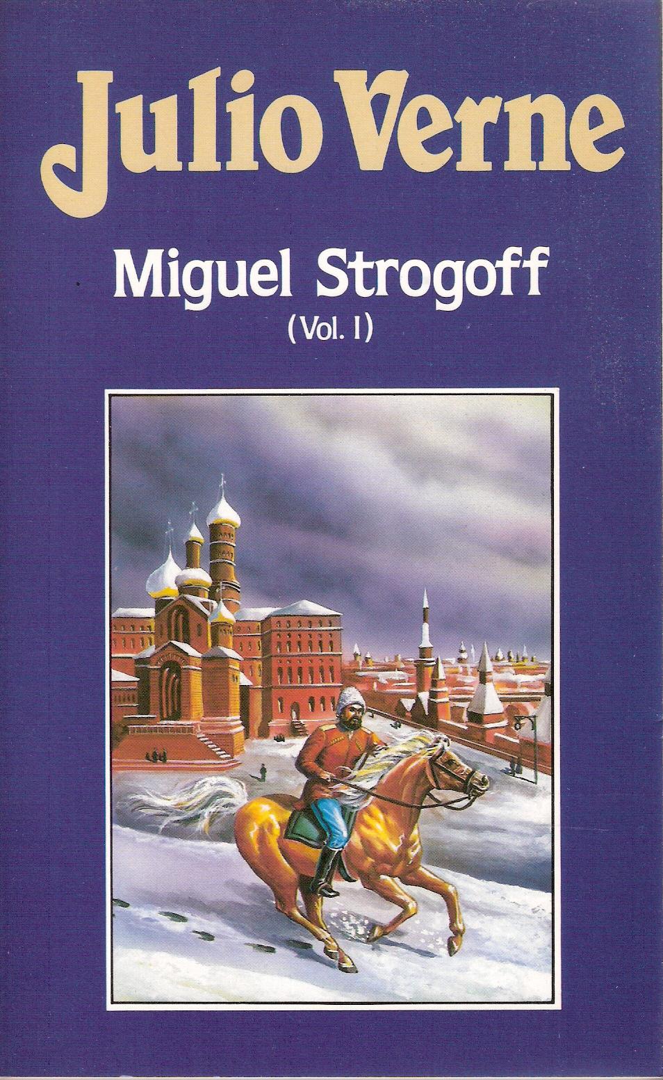 Miguel Strogoff I