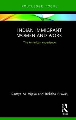 Indian Immigrant Women and Work