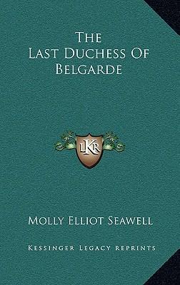 The Last Duchess of Belgarde