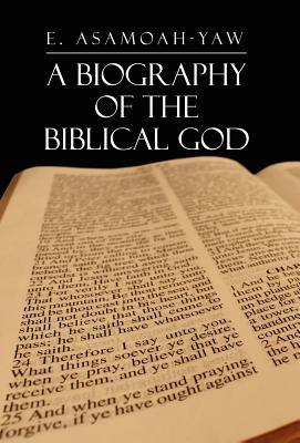 Biography of the Biblical God