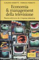 L' impresa televisiva: principi economici e variabili strategiche