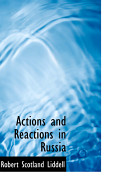 Actions and Reactions in Russia