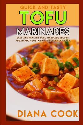Quick and Tasty Tofu Marinades