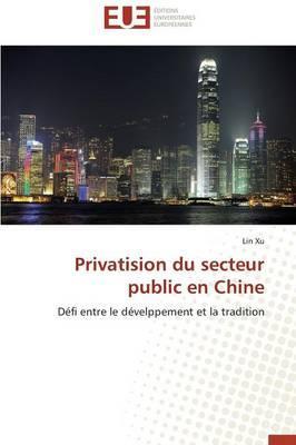 Privatision du Secteur Public en Chine