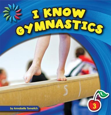 I Know Gymnastics