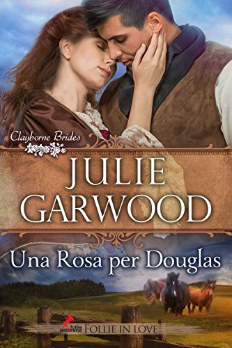 Una rosa per Douglas