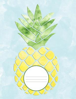 Pineapple Watercolor Composition Journal Creativity Notebook 200 College Ruled Pages