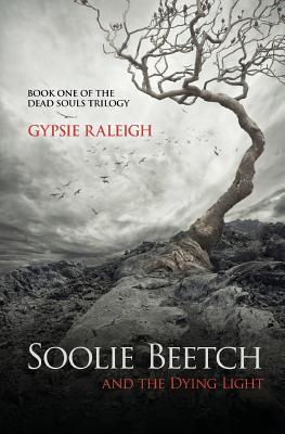Soolie Beetch and the Dying Light