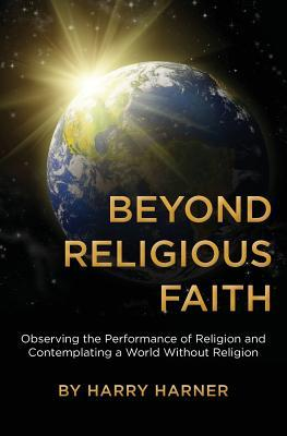 Beyond Religious Faith