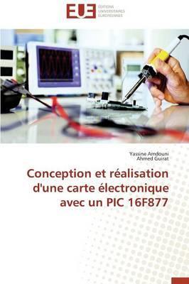Conception et Réalisation d'une Carte Électronique avec un Pic 16f877