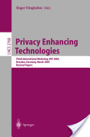 Privacy Enhancing Technologies