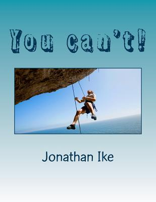 You can't!
