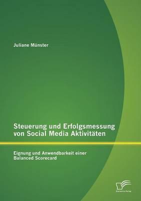 Steuerung und Erfolgsmessung von Social Media Aktivitäten