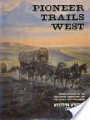 Pioneer Trails West